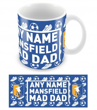 Mug - Fathers Day- Mansfield Mad Dad